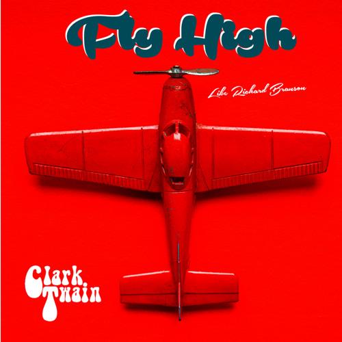 Fly High (Like Richard Branson)