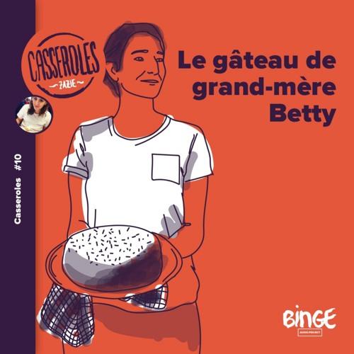 Le gâteau de grand-mère Betty
