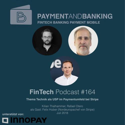FinTech Podcast #164 - Technik als USP