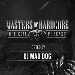 DJ Mad Dog - Official Masters Of Hardcore Podcast 162 2018-07-12 Artwork
