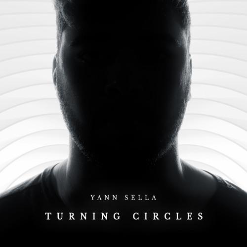 "Yann Sella - ""Turning Circles"" (Feat. MANCHESTER RAIN)"