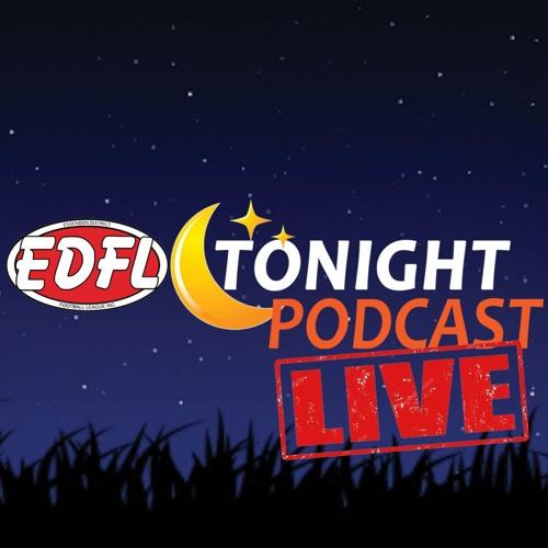 EDFL Tonight Podcast - S3E17