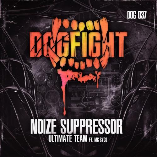 [DOG037] Noize Suppressor feat. MC Syco - Ultimate Team