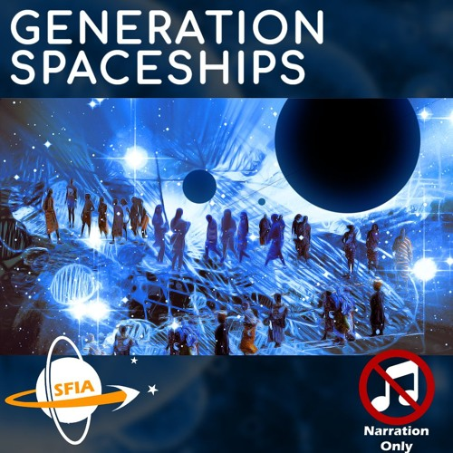 Generation Ships (Narration Only)