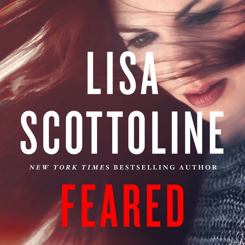 Feared by Lisa Scottoline, audiobook excerpt
