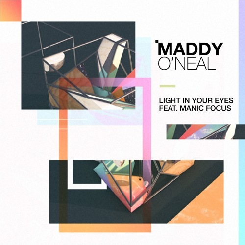 Light In Your Eyes (feat. Manic Focus)