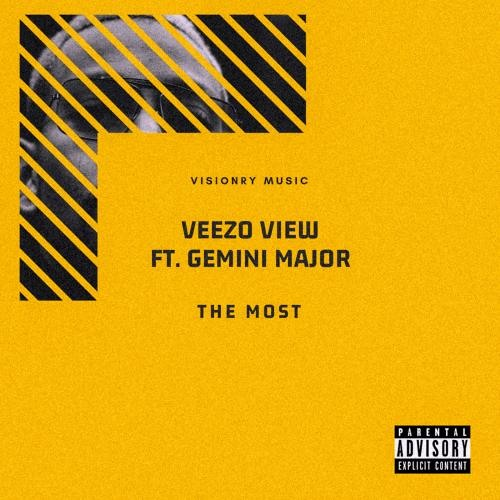 Veezo View ft Gemini Major - The Most