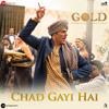 Chad Gayi Hai (Gold) (RaagSong.org)