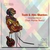 Download Toshi & Afro Warriors - Uyankenteza (Dark Matter Remix) [Free Download] Mp3