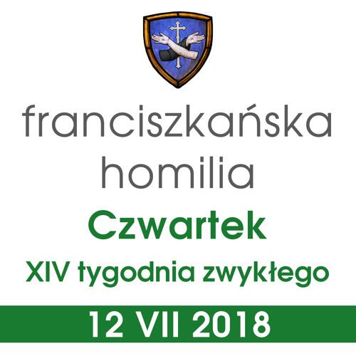 Homilia: czwartek XIV tygodnia - 12 VII 2018