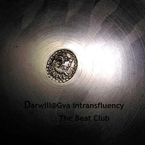 Darwill@Gva - Techno - Set - Intransfluency