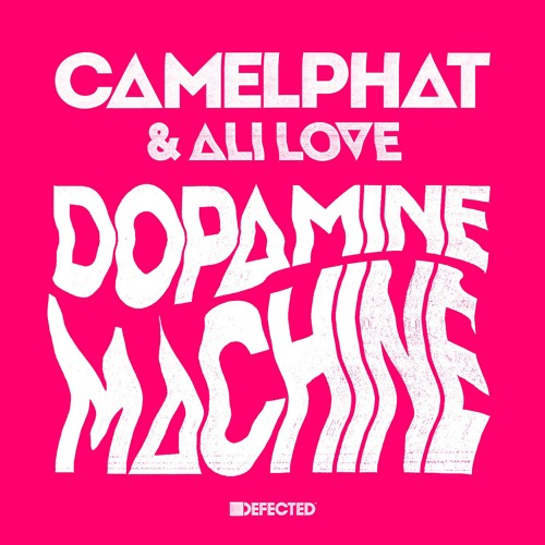 CamelPhat & Ali Love 'Dopamine Machine'
