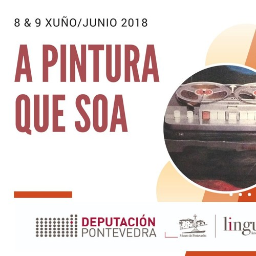 La Pintura que Suena | A Pintura que Soa en Museo de Pontevedra