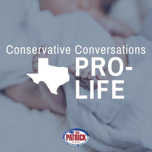 Conservative Conversations: Pro-Life