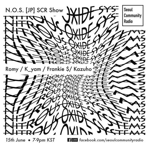 SCR Guest: N.O.S. w/ Romy, K_yam, Frankie $, Kazuho (June 15, 2018)