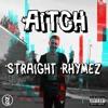 AITCH - STRAIGHT RHYMEZ CHALLENGE (PROD. PEZMO)