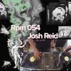 Rpm 054 Josh Reid | Rpm Hq