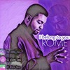 Rome-I Belong To You (chopped up by Dj Slow Lee)