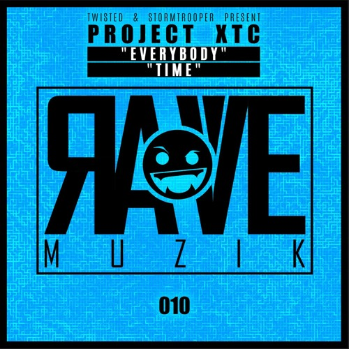 RAVEMUZIK010 Project XTC - Everybody