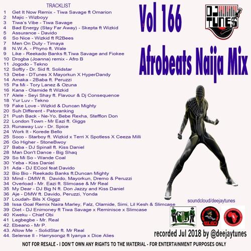 Vol 166 Afrobeats Mix July 2018