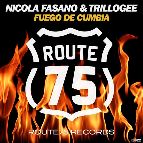 Nicola Fasano & Trillogee - Fuego de Cumbia (Original Mix)