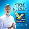 438: Austin Netzley | How to Solve Core Problems, Not Treat the Symptom