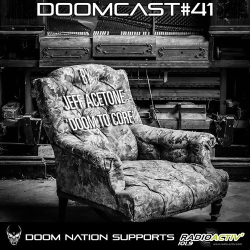 DOOMCAST#41 By Jeff Acetone 'Doom To Core'