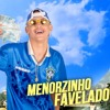 MC Menor Da C3 - Menorzinho Favelado (DJ Luck Muzik)