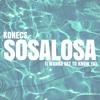KONECS - Sosalosa (I Wanna Get to Know Ya)