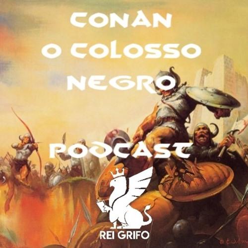 029: Conan - O Colosso Negro
