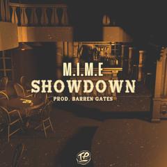 M.I.M.E - Showdown (prod. Barren Gates)
