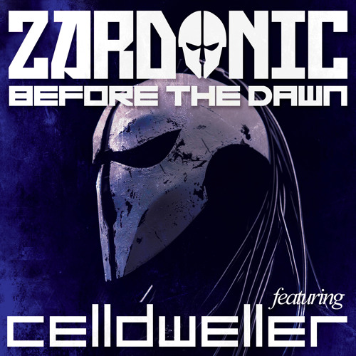 06 Zardonic - Before The Dawn (ft Celldweller)