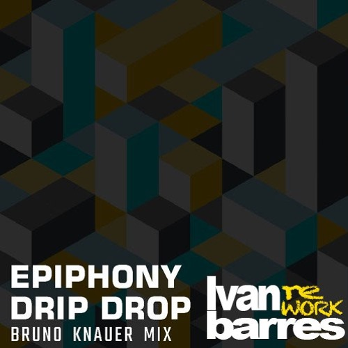 Bruno Knauer / Nelly F. - Drip Drop (Barres Reconstruction)FREE DOWNLOAD