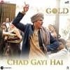 Chad Gayi Hai - Gold