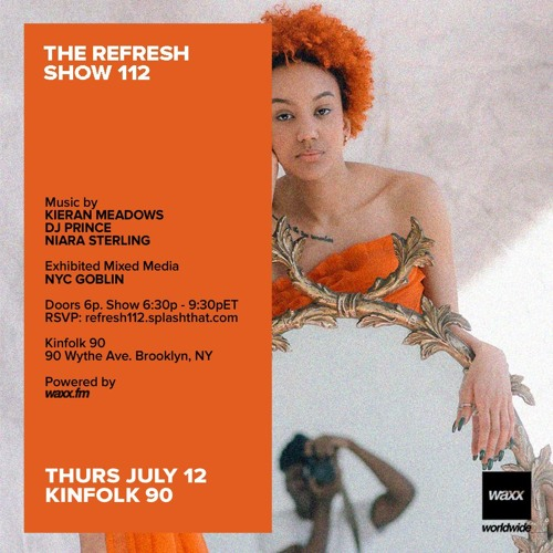 The REFRESH Radio Show # 112 (+ special guest DJ set from Niara Sterling)