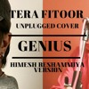 Tera Fitoor Song | Unplugged Cover | Himesh Reshammiya Version | Arijit Singh 2018 | The Acoustican