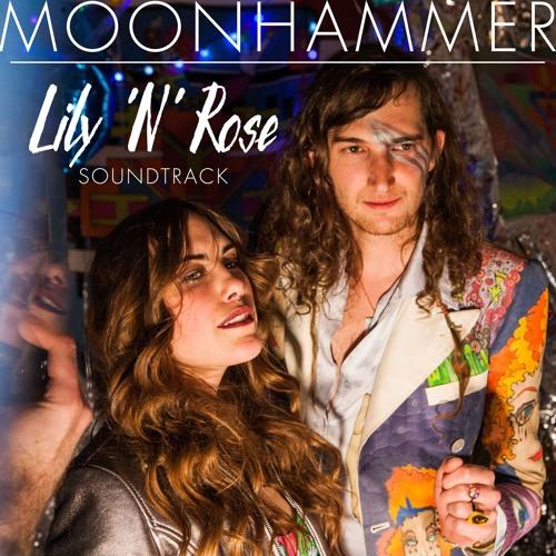 "Moon Hammer ~ ""Lily n Rose Soundtrack"""
