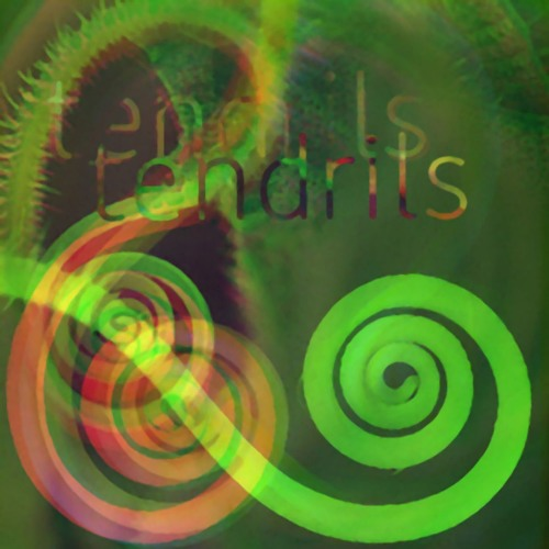 Tendrils (a Few Sounds)