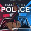 Tribal Kush Feat. Blaiz Fayah & Richie Loop - Call The Police (Original Mix)