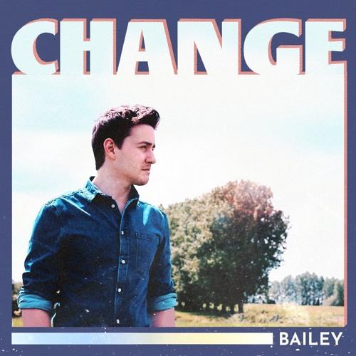 BAILEY - Change