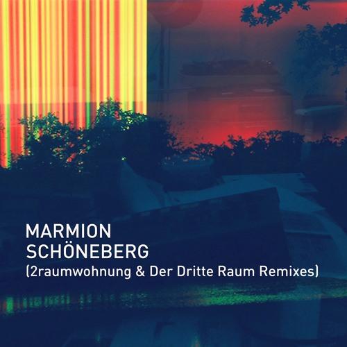 Marmion - Schöneberg (2raumwohnung & Der Dritte Raum Remixes)