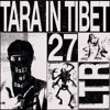 LTR.27 -  Tara In Tibet LIVE - Raw Spirits