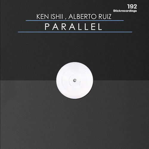 Ken Ishii , Alberto Ruiz - Parallel  Ariato - Original Stick