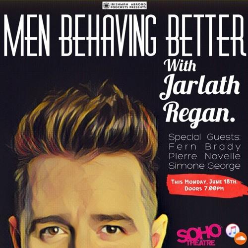 Men Behaving Better: Episode 1
