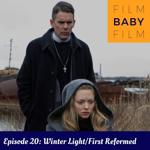 Winter Light/First Reformed with Becky D'Anna