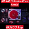 Kit-Kat Jingle (Valentino Khan Remix) - ROZCO FLIP