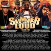 Dj Troy & Selecta Jiggy Presents - Summer Loud Dancehall Mixtape Vol 2