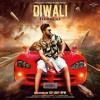 Diwali B Karm Khazala Feat. Elly Mangat