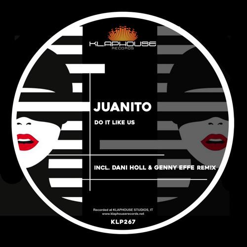Juanito - Do it like us (original mix)