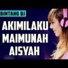 AKIMILAKU - MAIMUNA - JAMILA - AISYAH mp3